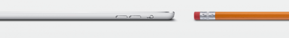 The iPad Mini is thin, as thin as a pencil according to Apple.