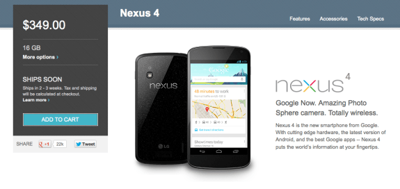 The 16GB Nexus 4 still sits with a vague, 1-2 week shipping time.