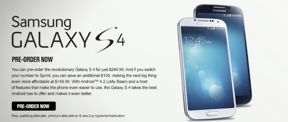 Sprint has begun taking pre-orders for the Galaxy S4.