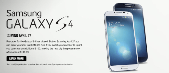 Sprint has closed pre-orders for the Galaxy S4.