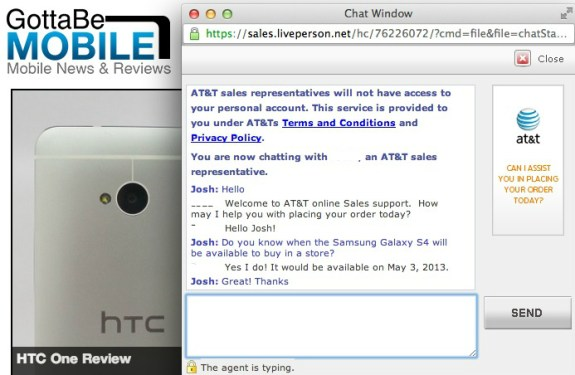 AT&T reps claim that the Galaxy S4 will arrive in stores on May 3rd.