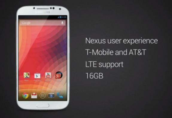 The Samsung Galaxy S4 Nexus.