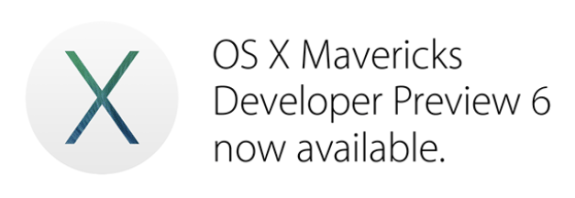 The OS X Mavericks release date slowly inches closer as Developer Preview 6 arrives.
