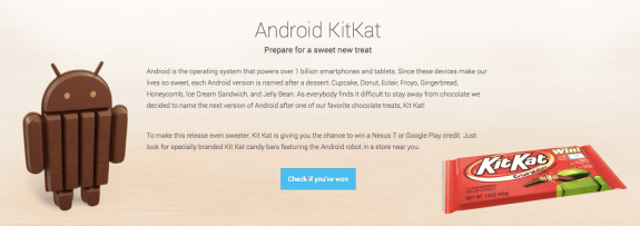 Android 4.4 Kit Kat will be the next version of Android.