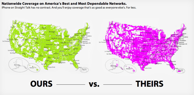 Straight Talk and Net10 coverage is similar to the big carriers.