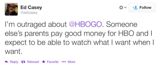 Twitter___edcasey__I'm_outraged_about__HBOGO_____