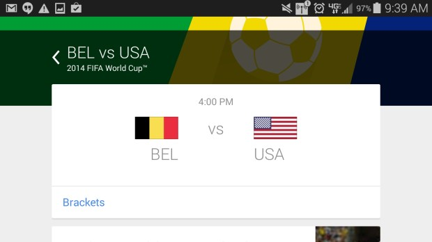 Use Google Now to get the USA vs Belize scores.