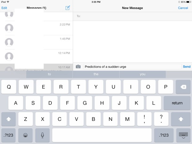 A predictive keyboard is one iOS 8 iPad 3 feature I enjoy.