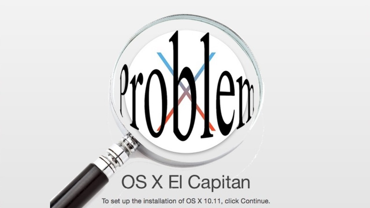 OS X El Capitan Problems: 5 Things You Need to Know