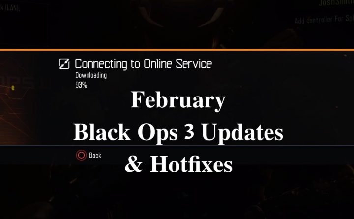 This is what you need to know about the February Black Ops 3 updates and hotfixes.