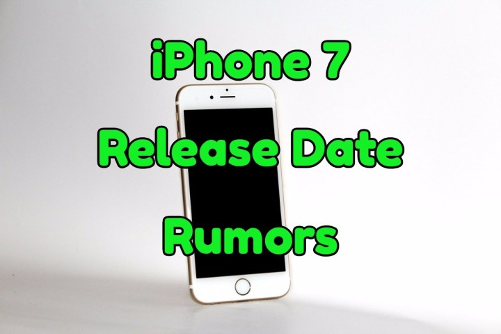 The iPhone 7 release date and spec rumors you need to know.