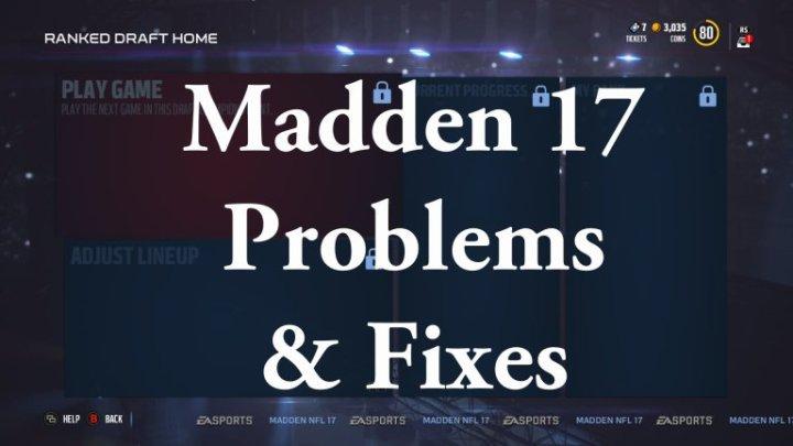 Madden 17 Problems & Fixes