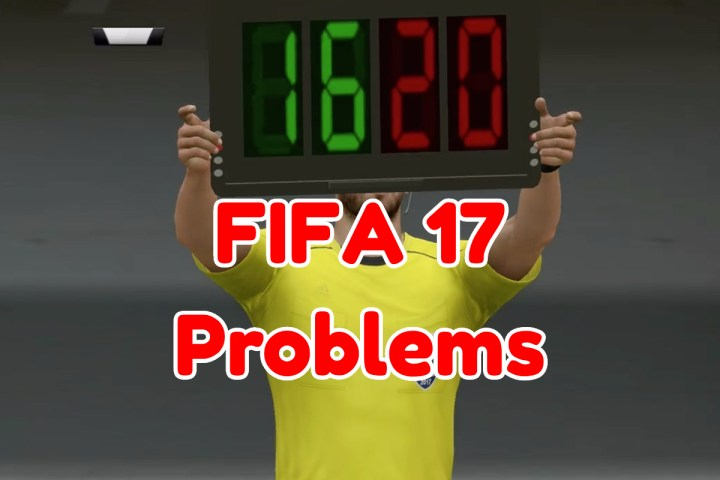 What you need to know about FIFA 17 problems.