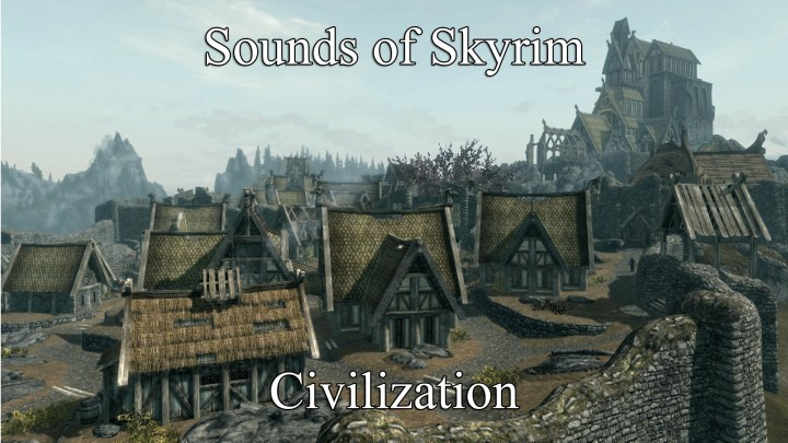 Sounds of Skyrim - Civilization