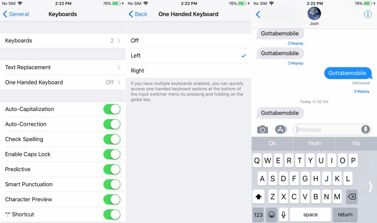Turn on the iPhone One Handed Keyboard
