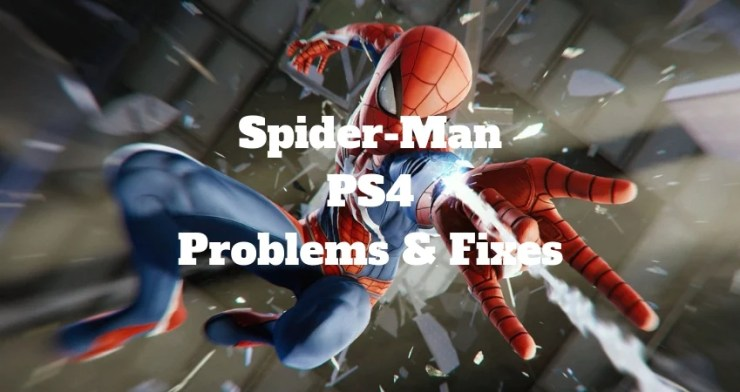 How to fix Spider-Man PS4 problems without waiting for another patch.
