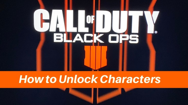 How to unlock all the Black OPs 4 Blackout characters.