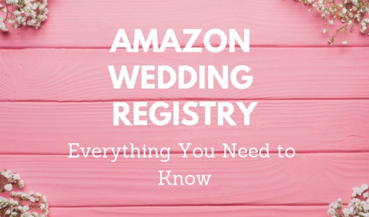 What you need to know before you choose an Amazon Wedding Registry.