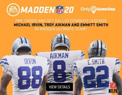 Get three Dallas Cowboys Legends when you pre-order Madden 20 at GameStop.