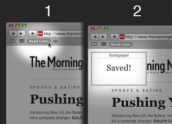 Click on the bookmarklet and it saves it to Instapaper notifying you with a popup