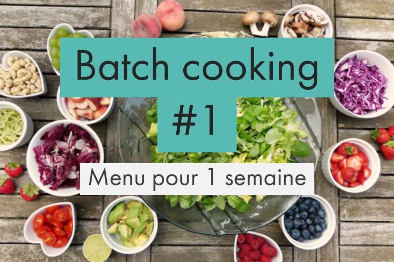 batch cooking organiser ses repas
