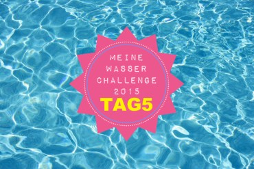 Meine Wasser Challenge Tag5 / GourmetGuerilla.de