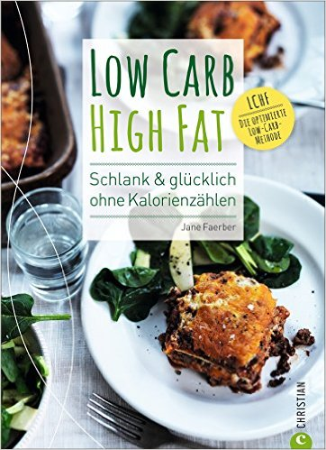 Low Carb High Fat Kochbuch Jane Faerber