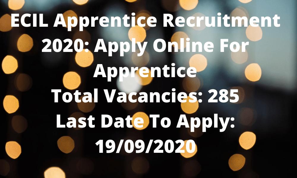 ECIL Apprentice Recruitment 2020
