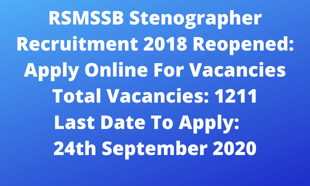 RSMSSB Stenographer Recruitment 2018 Reopened: Apply Online