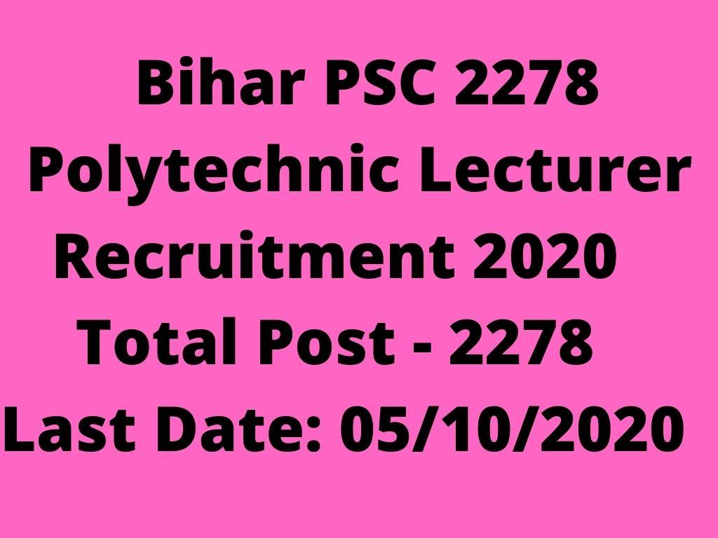 Bihar PSC 2278 Polytechnic Lecturer Recruitment 2020