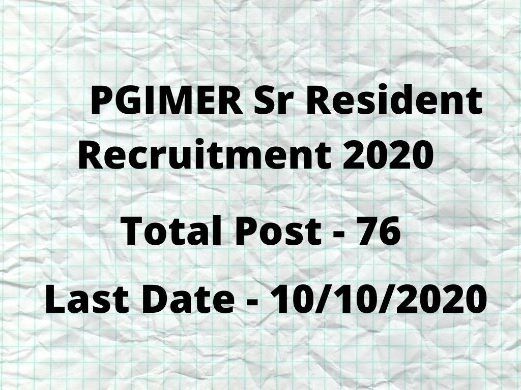PGIMER Sr Resident Recruitment 2020