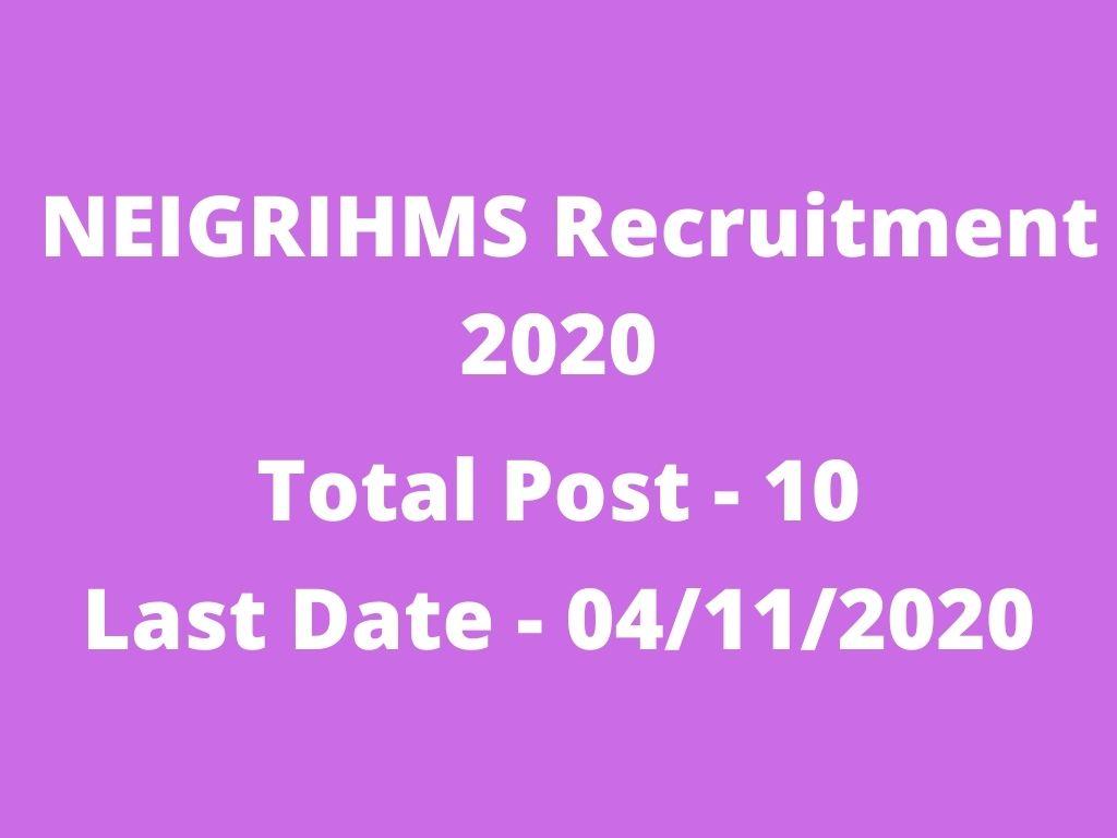 NEIGRIHMS Recruitment 2020