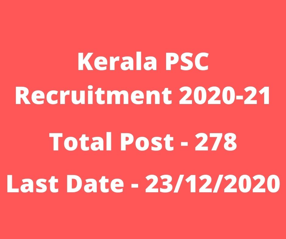Kerala PSC Recruitment 2020-21