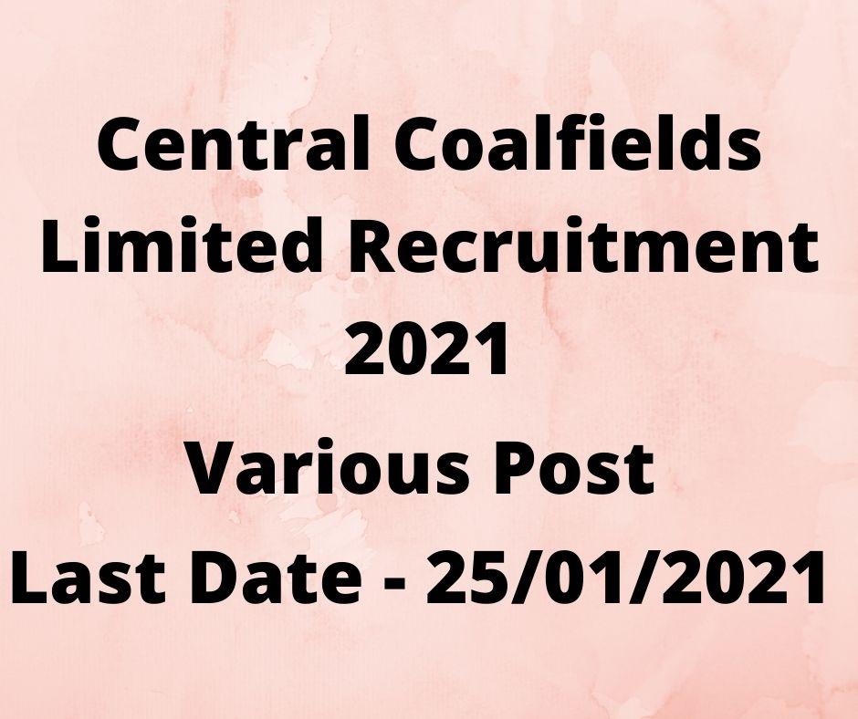 Central Coalfields Limited Recruitment 2021