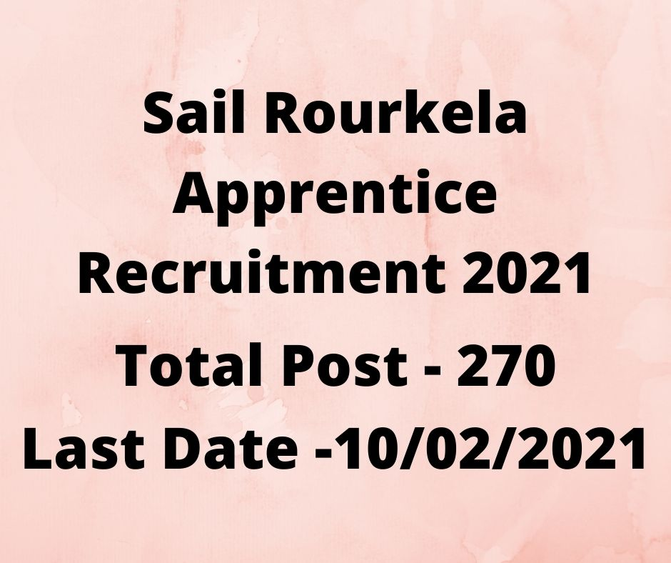 Sail Rourkela Apprentice Recruitment 2021
