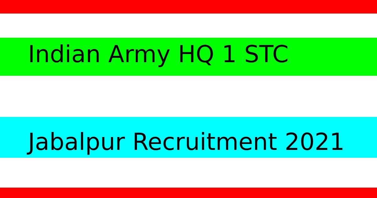 Army HQ 1 STC Jabalpur Recruitment