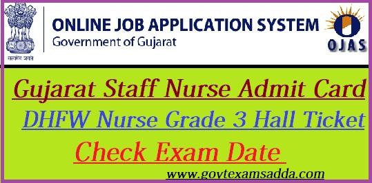 gujarat staff nurse admit card 2018