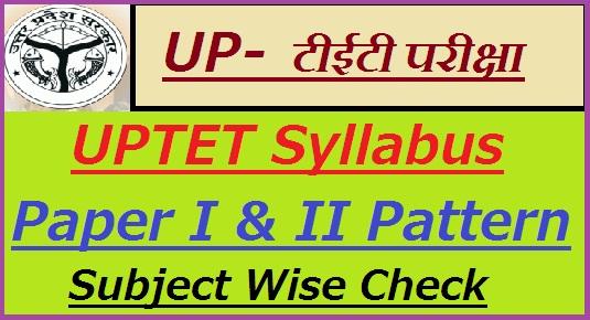 UPTET Syllabus 2018-19