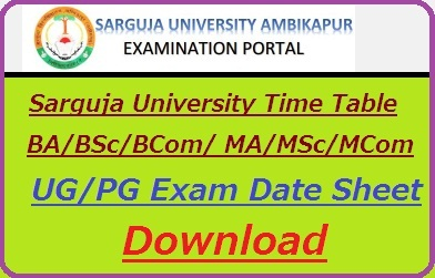 Sarguja University Time Table 2019