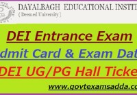 DEI Entrance Test Admit Card 2021