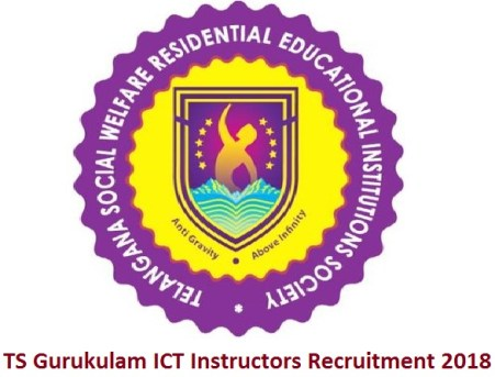 TS Gurukulam ICT Instructors Recruitment 2018