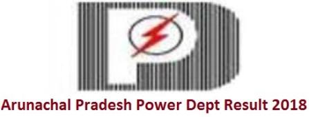 Arunachal Pradesh Power Dept Result 2018