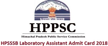 HPSSSB Laboratory Assistant Admit Card 2018