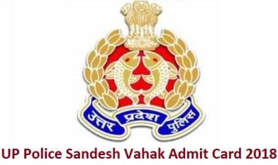 UP Police Sandesh Vahak Admit Card 2018