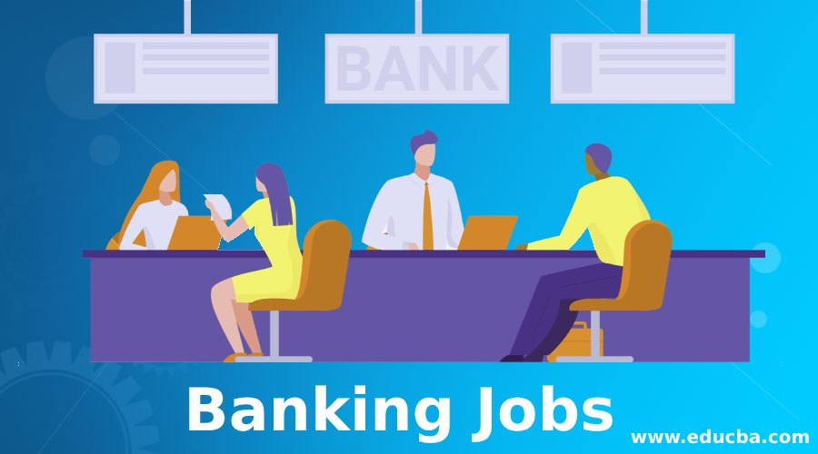 HOW TO GET A BANK JOB IN 2021
