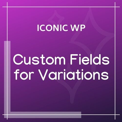 Iconic Custom Fields for Variations