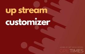 up stream customizer