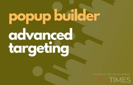 popup build advanced targeting
