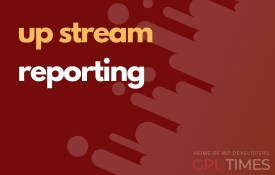 up stream reporting