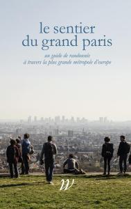 """Lancement du livre """"Le sentier du Grand Paris"""" - Pavillon de l'Arsenal @ Pavillon de l'Arsenal"""
